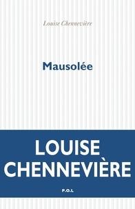 Louise Chennevière - Mausolée.