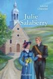 Louise Chevrier - Les Chroniques de Chambly  : Les Chroniques de Chambly T2 - Julie et Salaberry.
