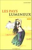 Louise Colet - Les pays lumineux.
