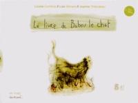 Louise Comtois et Lise Simard - Le livre de Babou le chat.