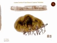 Louise Comtois et Lise Simard - Le livre de l'araignée.