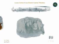 Louise Comtois et Lise Simard - Le livre de l'éléphant.