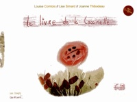 Louise Comtois et Lise Simard - Le livre de la coccinelle.