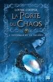 Louise Cooper - La Porte du Chaos  : L'intégrale.