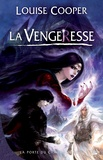 Louise Cooper - La Porte du Chaos Tome 3 : La Vengeresse.