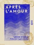 Louise d' Isole et Eugène Loudun - Après l'amour.