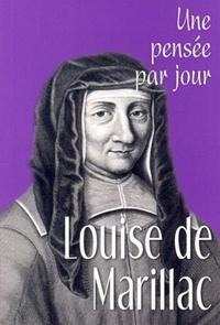 Louise de Marillac - Louise de Marillac - Une pensée par jour.
