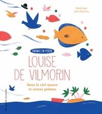 Louise de Vilmorin - Dans le ciel mauve et autres poèmes.