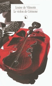 Louise de Vilmorin - Le violon de Crémone.