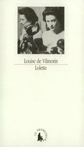 Louise de Vilmorin - Lolette.