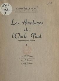 Louise Delétang - Les aventures de l'Oncle Paul (1) - Campagne de France.