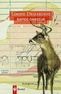 Louise Desjardins - Rapide-danseur.