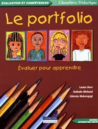 Louise Dore et Nathalie Michaud - Le portfolio - Evaluer pour apprendre.