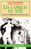Louise Dormienne [attribué à Renée Du et Renée Dunan - Les Caprices du Sexe - ou Les Audaces érotiques de mademoiselle Louise de B....