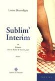 Louise Doutreligne - Sublim'Interim - Ou L'Amour, c'est un boulot de tous les jours.