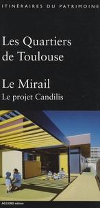 Louise-Emmanuelle Friquart - Les Quartiers de Toulouse - Le Mirail, Le projet Candilis.