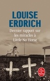 Louise Erdrich - Dernier rapport sur les miracles à Little No Horse.
