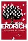 Louise Erdrich - La Malédiction des colombes.