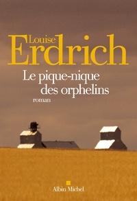 Isabelle Reinharez et Louise Erdrich - Le Pique-nique des orphelins.