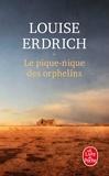 Louise Erdrich - Le pique-nique des orphelins.