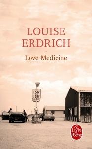Louise Erdrich - Love Medecine.