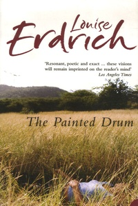 Louise Erdrich - The Painted Drum.