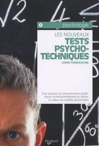Louise Franceschini - Les nouveaux tests psychotechniques.
