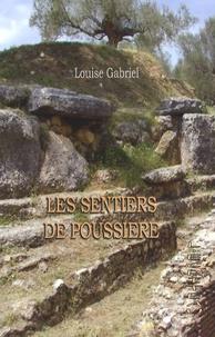 Louise Gabriel - Les sentiers de poussière.