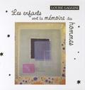 Louise Gaggini - Les enfants sont la mémoire des hommes. 1 CD audio