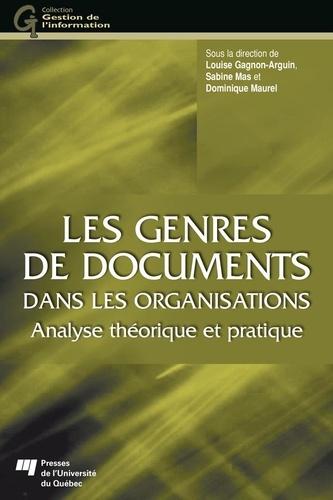Les genres de documents dans les organisations. Analyse théorique et pratique