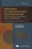 Louise Gagnon-Arguin et Marcel Lajeunesse - Panorama de l'archivistique contemporaine - Evolution de la discipline et de la profession : mélanges offerts à Carol Couture.