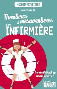 Aventures et mésaventures d'une infirmière - Louise Gallez pdf epub
