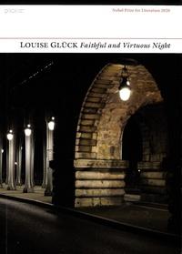 Louise Glück - Faithful and Virtuous Night.