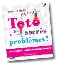Louise Guedj - Toto a de sacrés problèmes !.