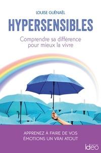 Téléchargement ebook gratuit en allemand Hypersensibles par Louise Guénaël 9782824633039 (French Edition)