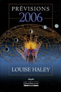 Louise Haley - Prévisions 2006.