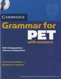 Louise Hashemi - Cambridge Grammar for PET - With Answers. 1 CD audio