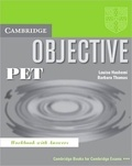Louise Hashemi et Barbara Thomas - Objective PET - Workbook with answers.