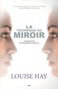 Histoiresdenlire.be La technique du miroir - 21 jours pour transformer votre vie Image