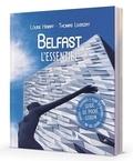 Louise Henaff et Thomas Liverzay - Belfast - L'essentiel. 1 Plan détachable