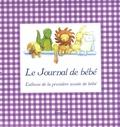 Louise Ho - Le journal de bébé - L'album de la première année de bébé.