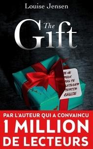 Louise Jensen - The Gift.