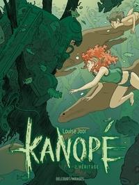 Louise Joor - Kanopé T02 - Héritage.