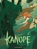Louise Joor - Kanopé Tome 2 : Héritage.
