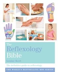 Louise Keet - The Reflexology Bible - Godsfield Bibles.