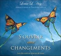 Louise-L Hay - S'ouvrir aux changements. 2 CD audio