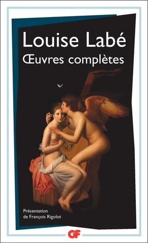 Oeuvres complètes. Sonnets-élégies débat de folie et d'amour