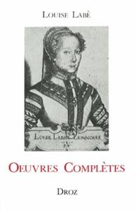 Louise Labé - Oeuvres complètes.