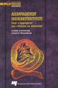 Louise Lafortune et Colette Deaudelin - Accompagnement socioconstructiviste - Pour s'approprier une réforme en éducation.