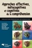 Louise Lafortune et Sylvie Fréchette - Approches affectives, métacognitives et cognitives de la compréhension.